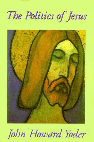9780853646204: The Politics of Jesus: Vicit Agnus Noster