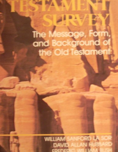 9780853646327: Old Testament survey: the message, form and background of the Old Testament