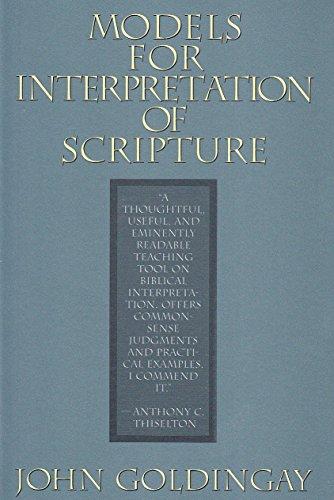 Models For Interpretation Of Scripture: John Goldingay