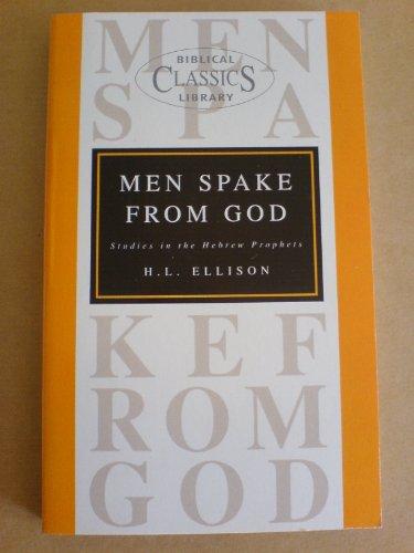 Men Spake from God (Bible Christian Living): Ellison