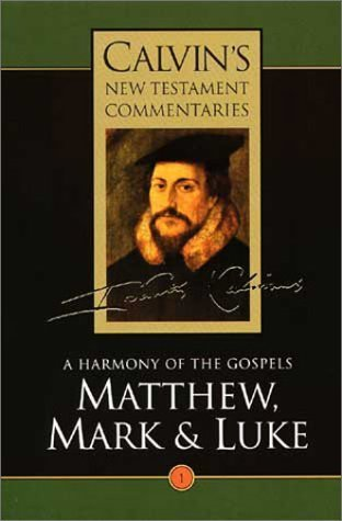 9780853646822: Matthew Mark and Luke, and James and Jude /#03 C.n.: A Harmony of the Gospels (Calvin's New Testament Commentaries)