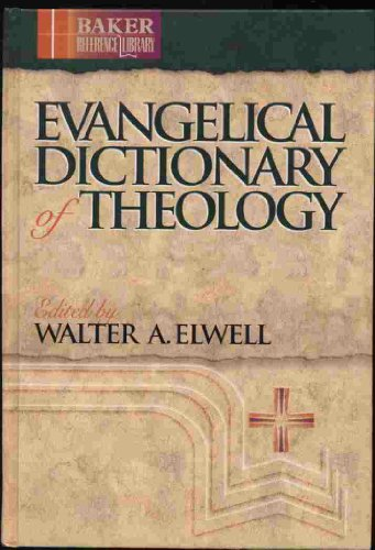 9780853646891: Evangelical Dictionary of Theology