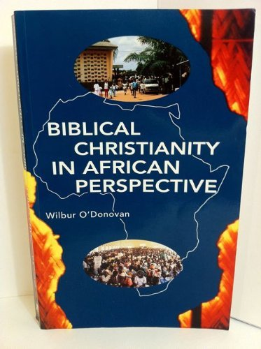 9780853647119: Biblical Christianity in African Perspective