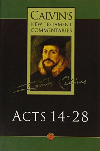 9780853647133: Acts of the Apostles: 14-28 (Calvin's New Testament Commentaries)