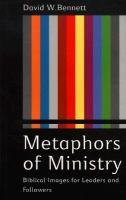 9780853647195: Metaphors of Ministry: Biblical Images for Leaders and Followers