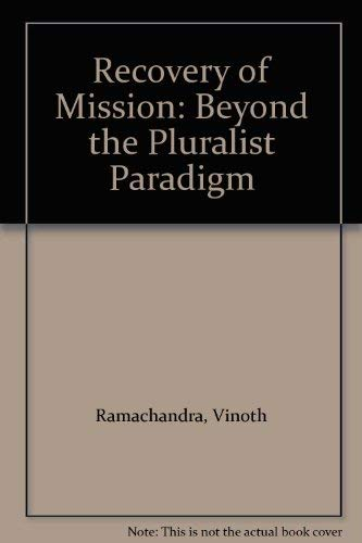 9780853647393: The Recovery of Mission: Beyond the Pluralist Paradigm