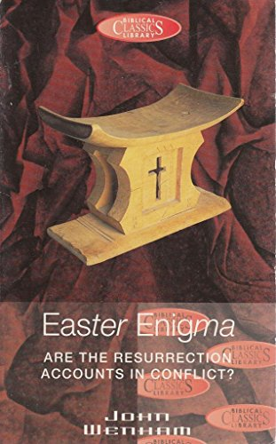 9780853647652: Easter Enigma: Are the Resurrection Accounts in Conflict? (Biblical Classics Library)