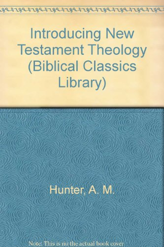 9780853647775: Bcl/Introducing New Testament Theology (Biblical Classics Library)
