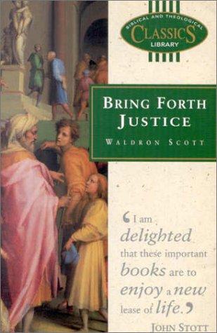 Bring Forth Justice: Scott, Waldron
