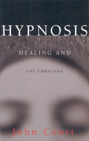 9780853648024: Hypnosis Healing & the Christian