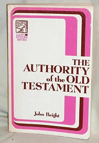 9780853648079: The Authority of the Old Testament