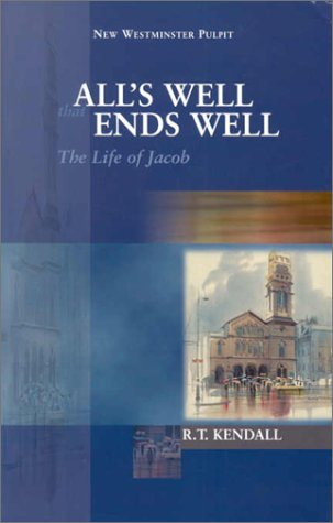 All's Well That Ends Well: The Life: R. T. Kendall