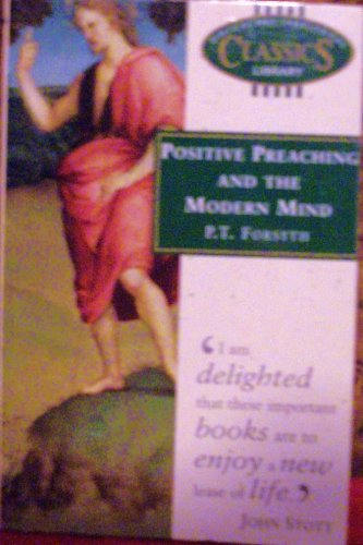 9780853648765: Positive Preaching and the Modern Mind /#22 B.t.c.l. (Biblical & Theological Classics Library)