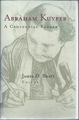 9780853649229: Abraham Kuyper: A Centennial Anthology