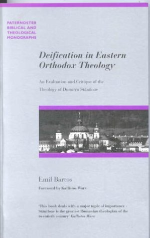 9780853649564: Deification in Eastern Orthodox Theology: An Evaluation and Critique of the Theology of Dumitru Staniloae (Paternoster Theological Monographs)