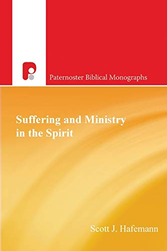 9780853649670: Suffering And Ministry In The Spirit (Paternoster Theological Monographs)