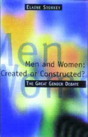 9780853649830: Created or Constructed?: The Great Gender Debate