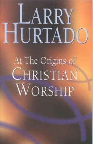 9780853649922: AT THE ORIGINS OF CHRISTIAN WORSHIP the context and character of earliest Christian Devotion