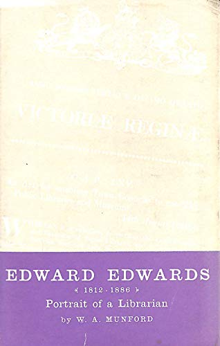 9780853651765: Edward Edwards, 1812-66: Portrait of a Librarian