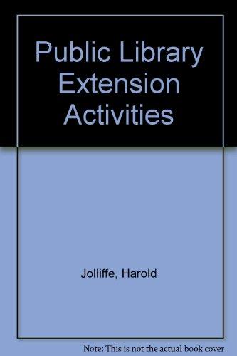 Public Library Extension Activities: Harold Jolliffe