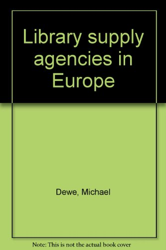 Library Supply Agencies in Europe: Michael Dewe