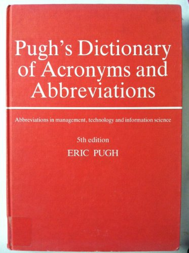 Pugh'S Dictionary Of Acronyms And Abbreviations