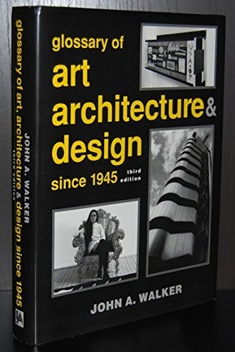 9780853656395: A Glossary of Art, Architecture and Design Since 1945