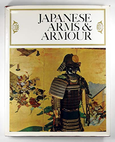 Japanese Arms and Armour ([Arms and Armour Press. Illustrated monographs]) H. Russell Robinson