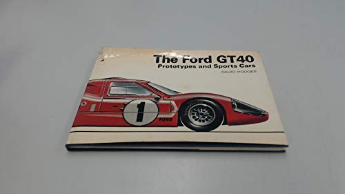 9780853680352: Ford GT40 Prototypes and Sports Cars