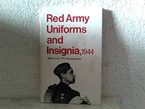 RED ARMY UNIFORMS AND INSIGNIA, 1944