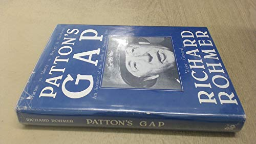 9780853681182: Patton's Gap: An Account of the Battle of Normandy 1944