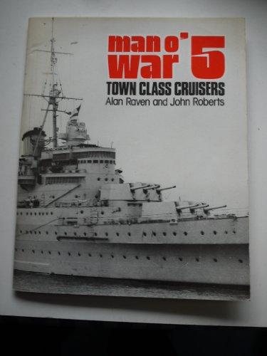 Town Class Cruisers (085368135X) by Alan Raven; John Roberts