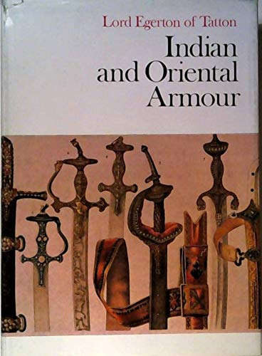 9780853681403: Indian and Oriental armour, ([Arms and Armour Press illustrated monographs])