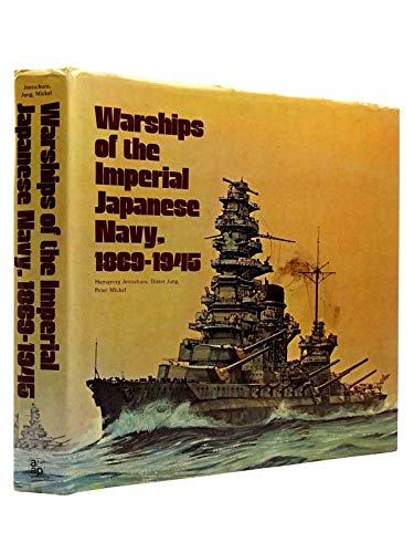 9780853681519: Warships of the Imperial Japanese Navy, 1809-1945