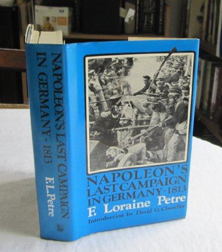 9780853681991: Napoleon's Last Campaign in Germany, 1813