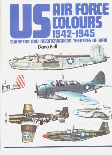 9780853682479: US Air Force Colours: 1942-45 - European and Mediterranean Theatres of War v. 2