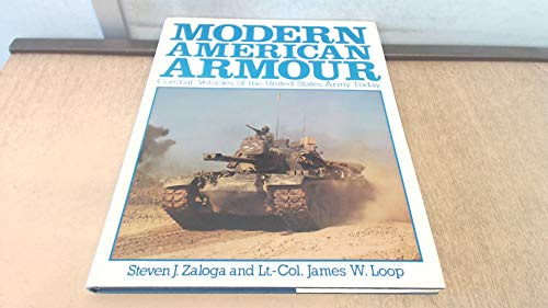9780853682486: Modern American Armor: Combat Vehicles of the United States Army Today