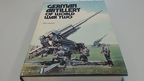 9780853682493: German Artillery of World War Two