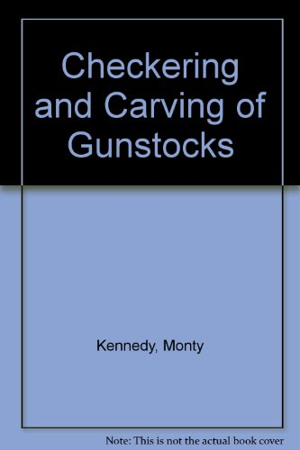 9780853682547: Checkering and Carving of Gunstocks
