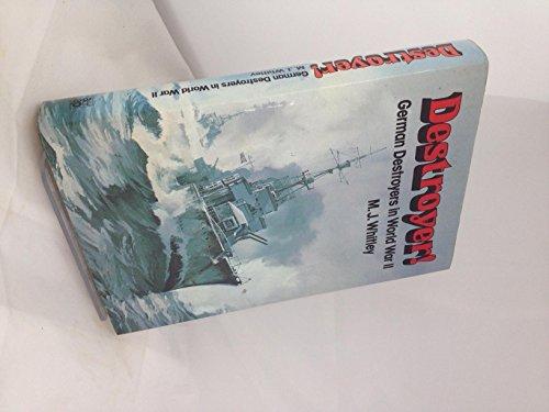 Destroyer! German Destroyers in World War II: Whitley, M.J.