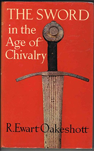 9780853682776: Sword in the Age of Chivalry