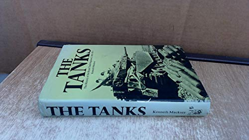 The Tanks: The History of the Royal Tank Regiment, 1945-1975: Macksey, Kenneth