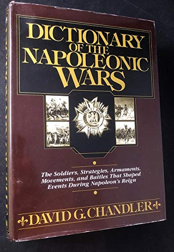 9780853683537: Dictionary of the Napoleonic Wars