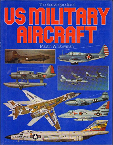 9780853683834: Encyclopaedia of United States Military Aircraft