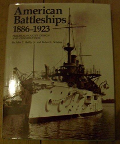 9780853684466: American Battleships, 1886-1923: Predreadnought Design and Construction