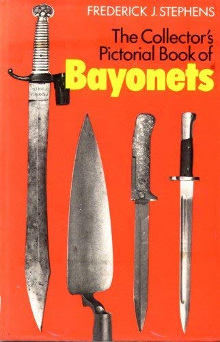 9780853684701: Collector's Pictorial Book of Bayonets