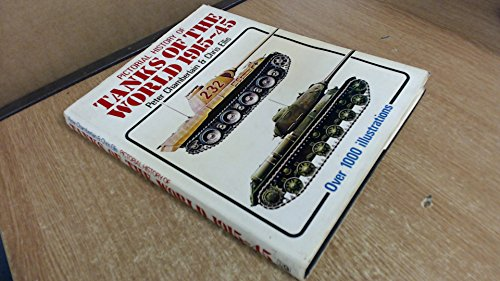 9780853684978: Pictorial History of Tanks of the World, 1915-45