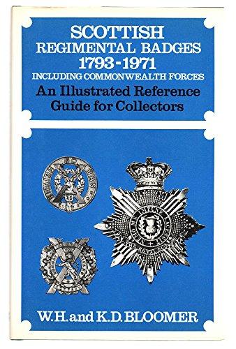 9780853685166: Scottish Regimental Badges, 1793-1971, including Commonwealth forces