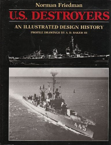 U.S. Destroyer: An Illustrated Design History (0853685215) by Friedman, Norman