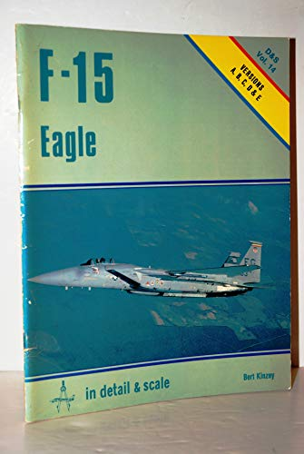 9780853685265: F-15 Eagle in detail & scale - D&S Vol. 14